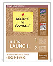 Believe In Yourself, written on an yellow sticky note on a cork bulletin board Poster Template