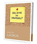 Believe In Yourself, written on an yellow sticky note on a cork bulletin board Presentation Folder