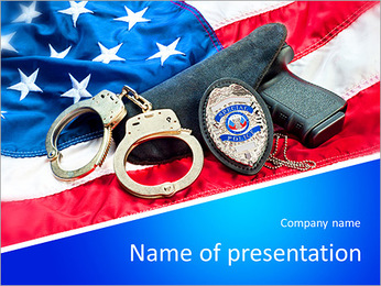 Police badge, gun and handcuffs on an American flag symbolizing law enforcement in the United States PowerPoint Template