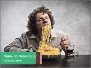 Man gorging of spaghetti PowerPoint Template