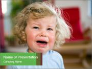 Child is crying PowerPoint Template