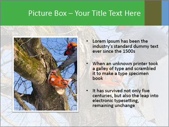 A tree surgeon cuts PowerPoint Templates - Slide 13
