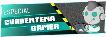 Cuarentena Gamer