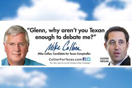 A billboard Democratic candidate for comptroller Mike Collier plans to put up in the hometown of his Republican opponent, state Sen. Glenn Hegar of Katy