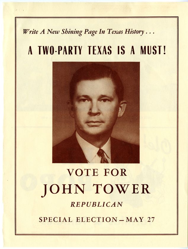 "A campaign flier in which Tower touts the value of a ""two-party Texas."""