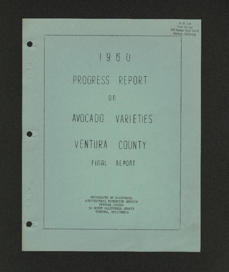 1960 Progress Report on Avocado Varieties Ventura County Final Report