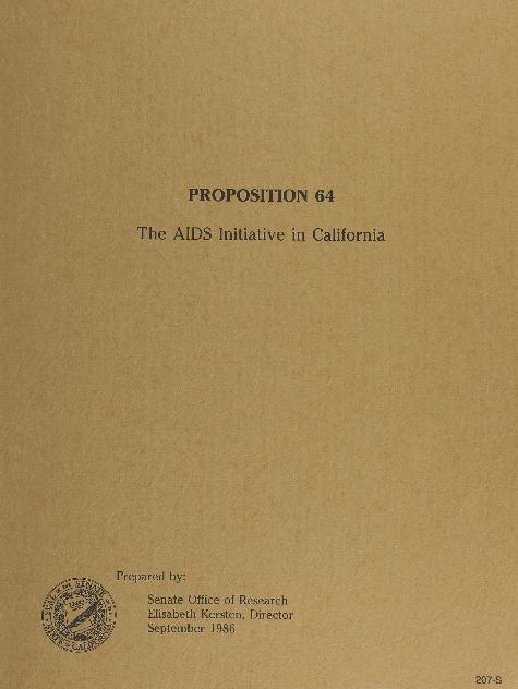 """""""Prop 64: The AIDS Initiative in California"""""""
