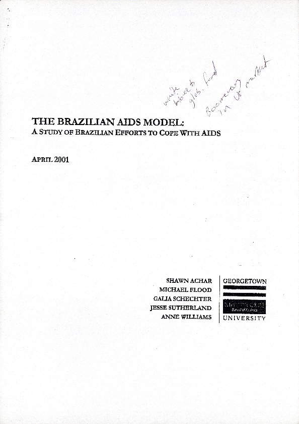 The Brazilian AIDS Model: A Study of Brazilian Efforts to Cope with AIDS [2]