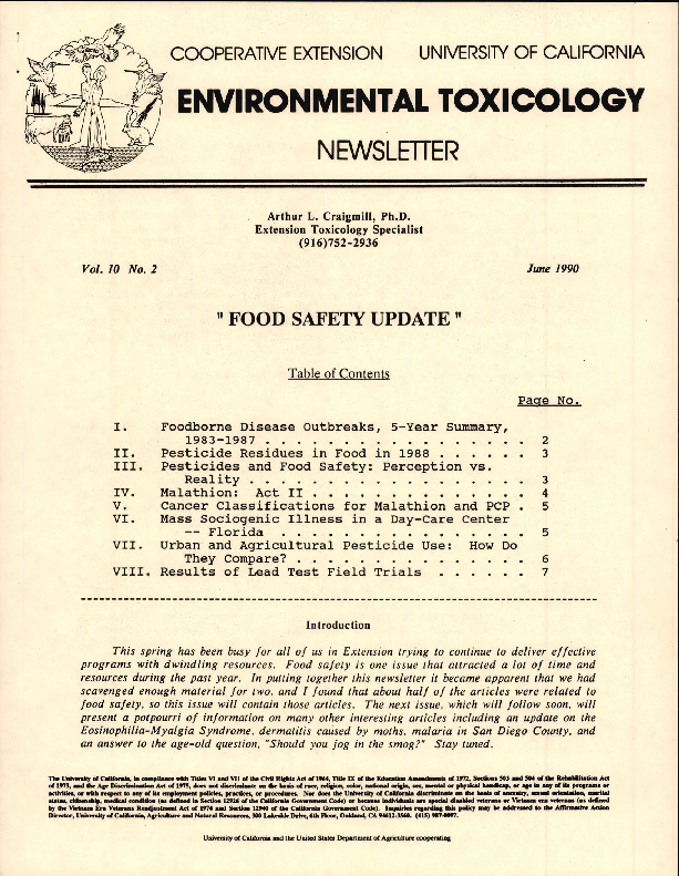 Environmental Toxicology--Food Safety Update; Foodborne Disease Outbreaks, 5-Year Summary, 1983-1987; Pesticide Residues in Food in 1988; Pesticides and Food Safety: Perception vs. Reality, etc.