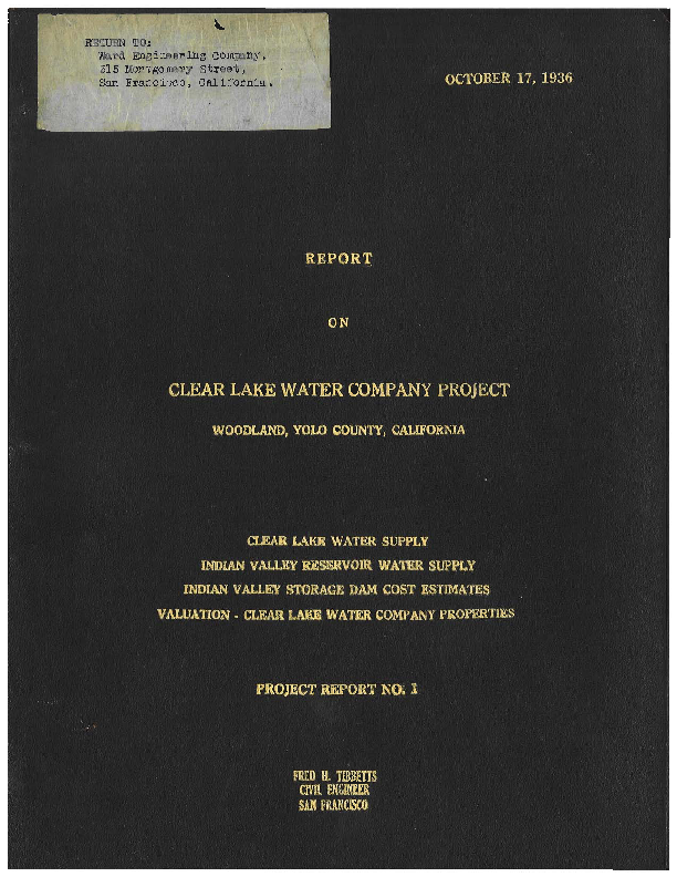 Report on Clear Lake Project, Woodland, Yolo County, California.