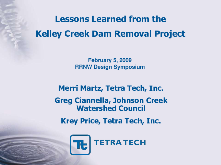 Lessons Learned from the Kelley Creek Dam Removal Project
