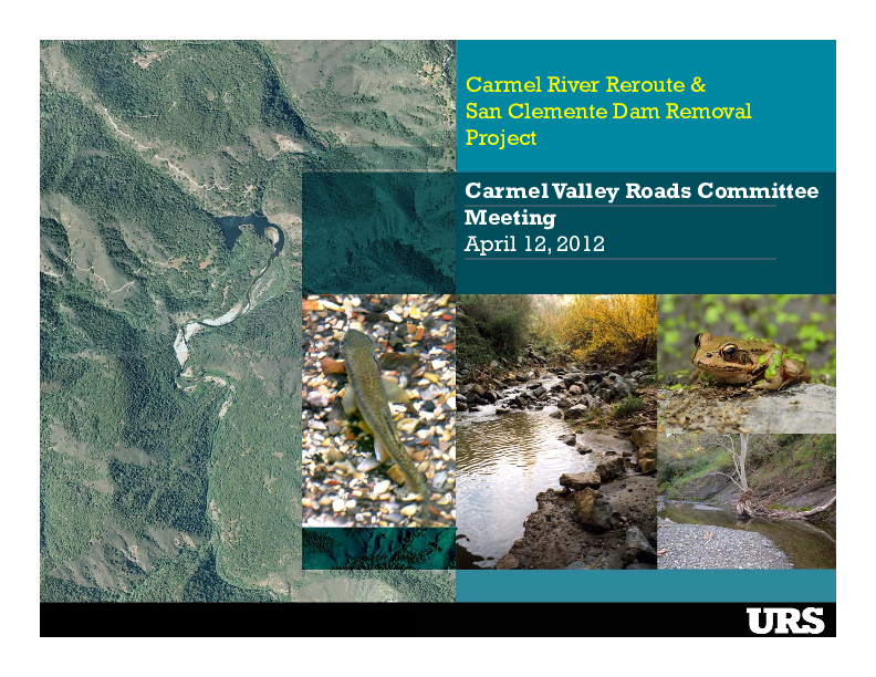 Carmel River Reroute and San Clemente Dam Removal Project, Carmel Valley Roads Committee Meeting Presentation