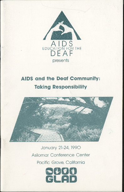 """""""AIDS and the Deaf Community: Taking Responsibility"""" conference program (Pacific Grove, California: Asilomar Conference Center)"""