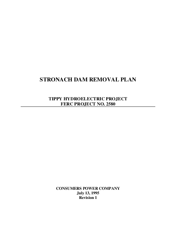 Stronach Dam removal plan, Tippy Hydroelectric project, FERC project no. 2580