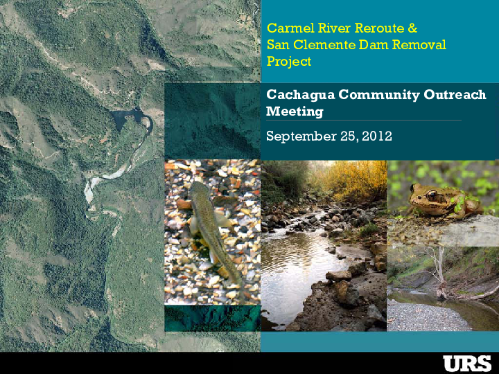 Carmel River Reroute and San Clemente Dam Removal Project, Cachagua Community Outreach Meeting