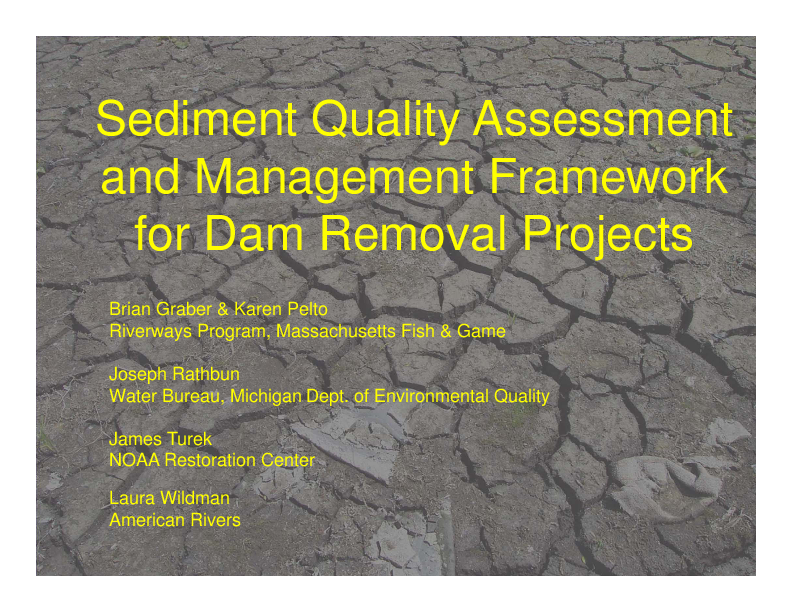 A Sediment Quality Assessment and Management Framework for Dam Removal Projects