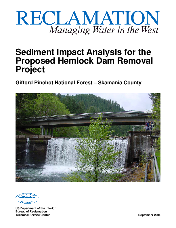 Sediment Impact Analysis for the Proposed Hemlock Dam Removal Project