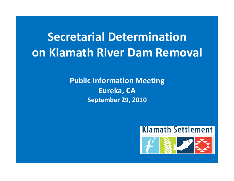 Secretarial Determination on Klamath River Dam Removal: Public Information Meeting