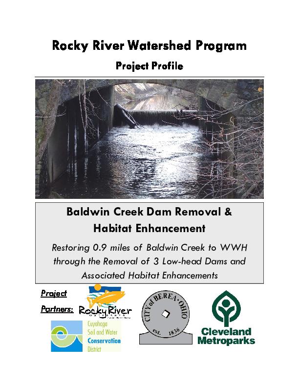 Baldwin Creek Dam Removal & Habitat Enhancement - Restoring 0.9 miles of Baldwin Creek to WWH through the Removal of 3 Low-head Dams Associated Habitat Enhancements