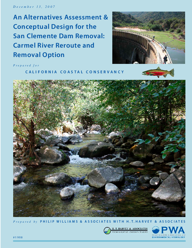 An Alternatives Assessment & Conceptual Design for the San Clemente Dam Removal: Carmel River Reroute and Removal Option