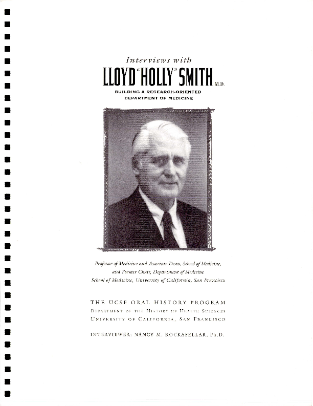 """Interviews with Lloyd """"Holly"""" Smith M.D.: Building a Research-Oriented Department of Medicine"""