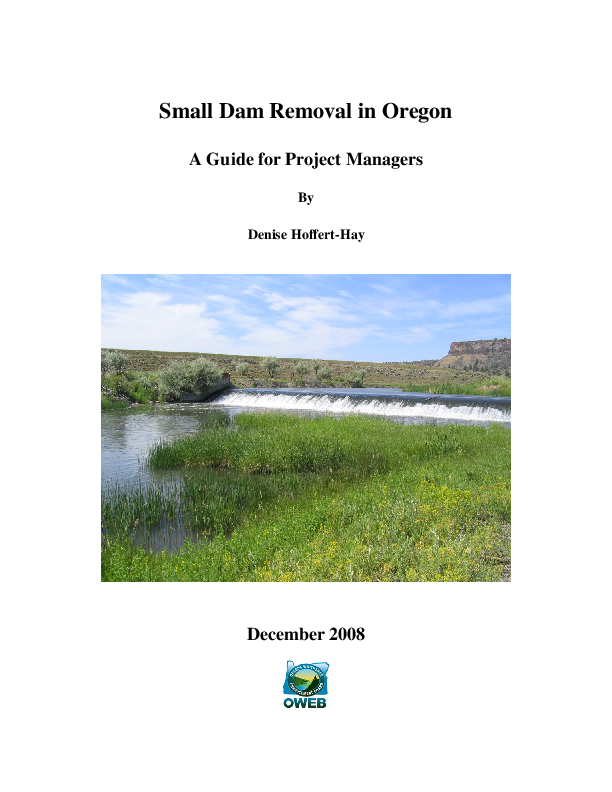 Small Dam Removal in Oregon: A Guide for Project Managers