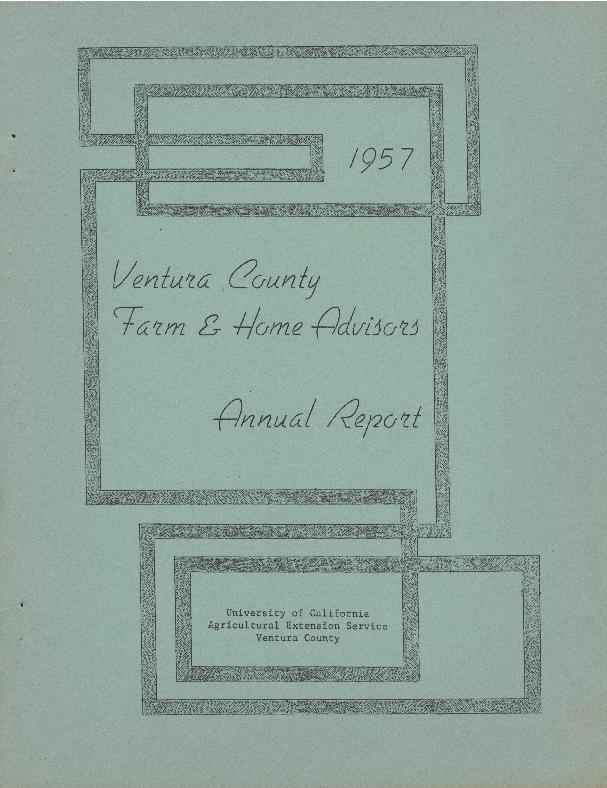 1957 Ventura County Farm & Home Advisors Annual Report