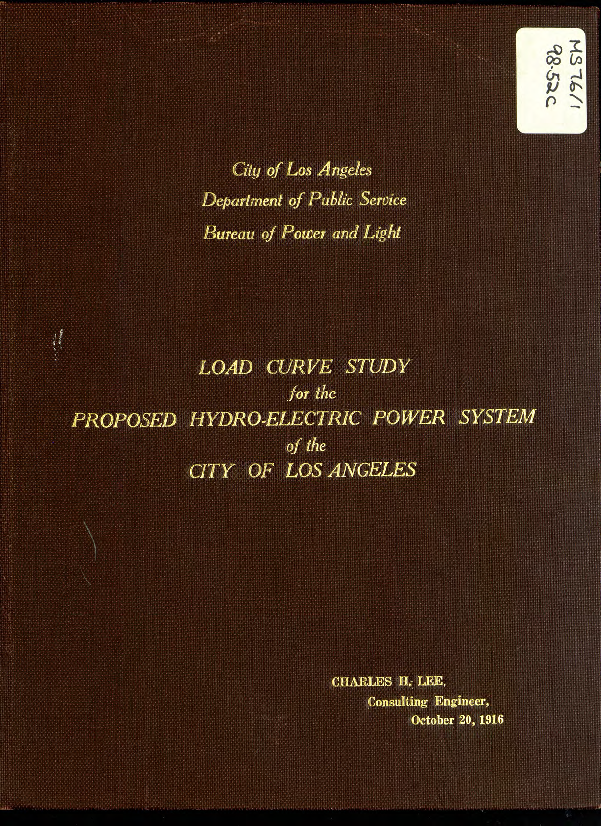Load curve study for the proposed hydro-electric power system of the City of Los Angeles on Los Angeles Aqueduct