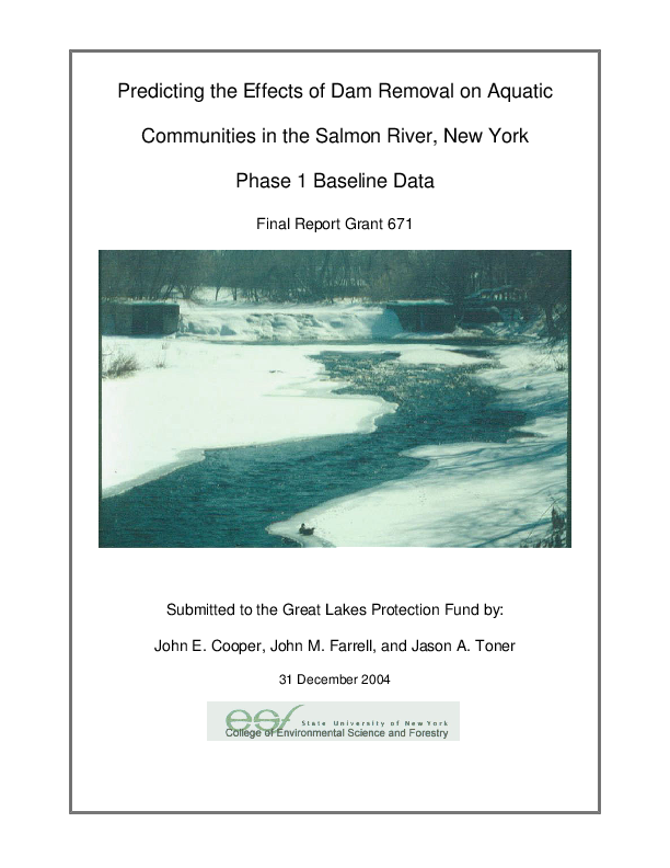 Predicting the effects of dam removal on aquatic communities in the Salmon River, New York. Phase 1. Baseline data
