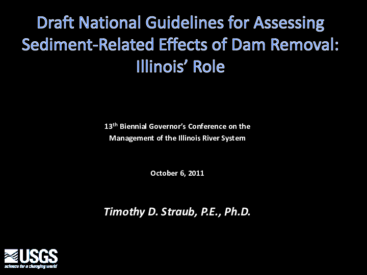 Draft National Guidelines for Assessing Sediment-Related Effects of Dam Removal: Illinois' Role