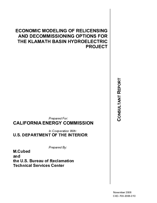 ECONOMIC MODELING OF RELICENSING AND DECOMMISSIONING OPTIONS FOR THE KLAMATH BASIN HYDROELECTRIC PROJECT