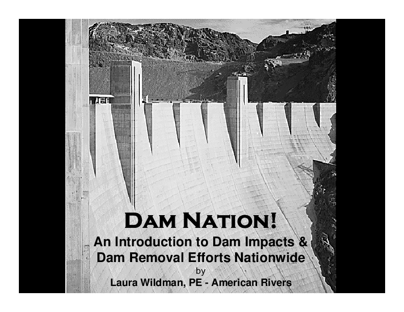 Dam Nation! An Introduction to Dam Impacts and Dam Removal Efforts Nationwide