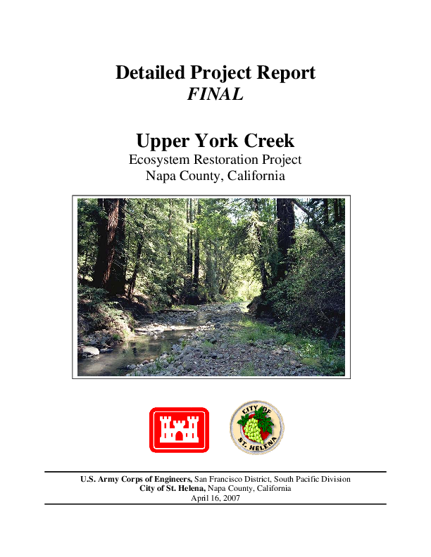 Detailed Project Report - Final, Upper York Creek Ecosystem Restoration Project, Napa County, CA