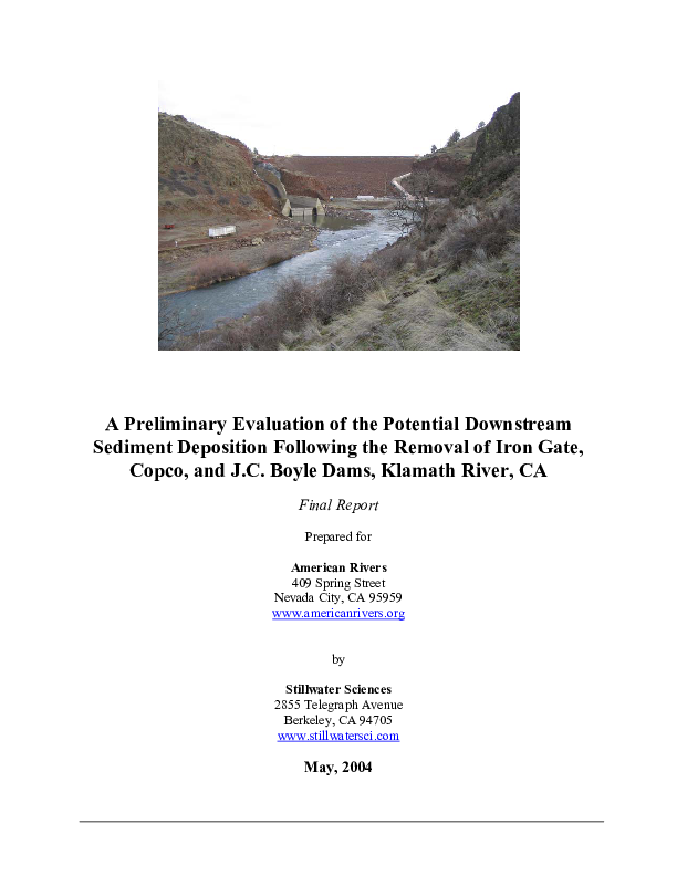 Final Report: A Preliminary Evaluation of the Potential Downstream Sediment Deposition Following the Removal of Iron Gate, Copco, and J.C. Boyle Dams, Klamath River, CA