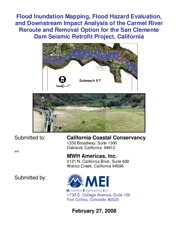 Flood Inundation Mapping, Flood Hazard Evaluation, and Downstream Impact Analysis of the Carmel River Reroute and Removal Option for the San Clemente Dam Seismic Retrofit Project, California