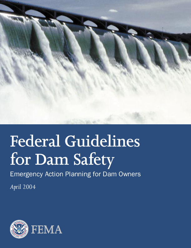 Federal Guidelines for Dam Safety : Emergency Action Planning for Dam Owners