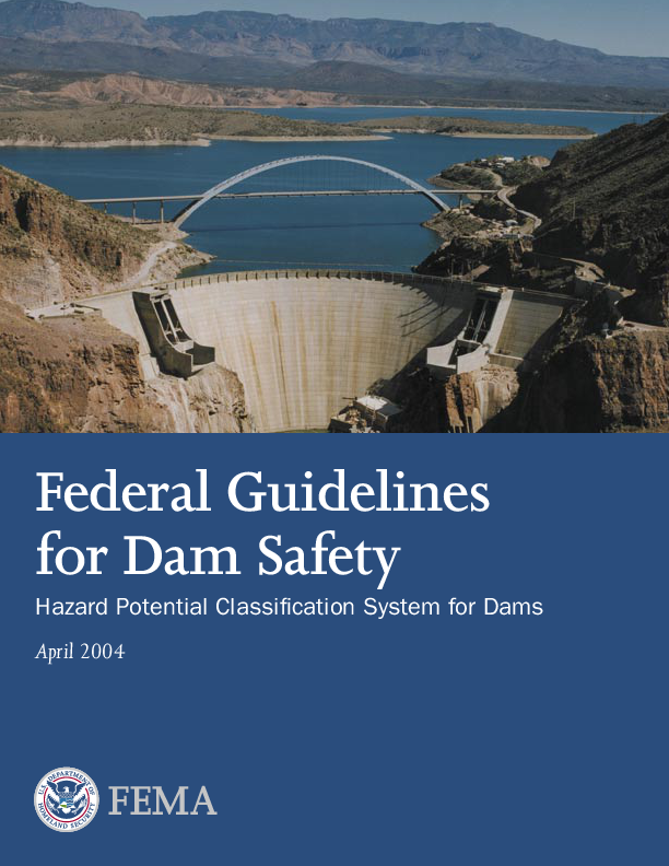 Federal Guidelines for Dam Safety : Hazard Potential Classification System for Dams (FEMA 333)