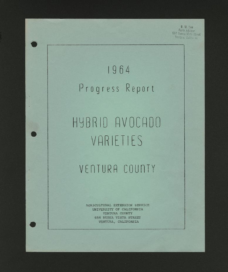 1964 Progress Report Hybrid Avocado Varieties Ventura County
