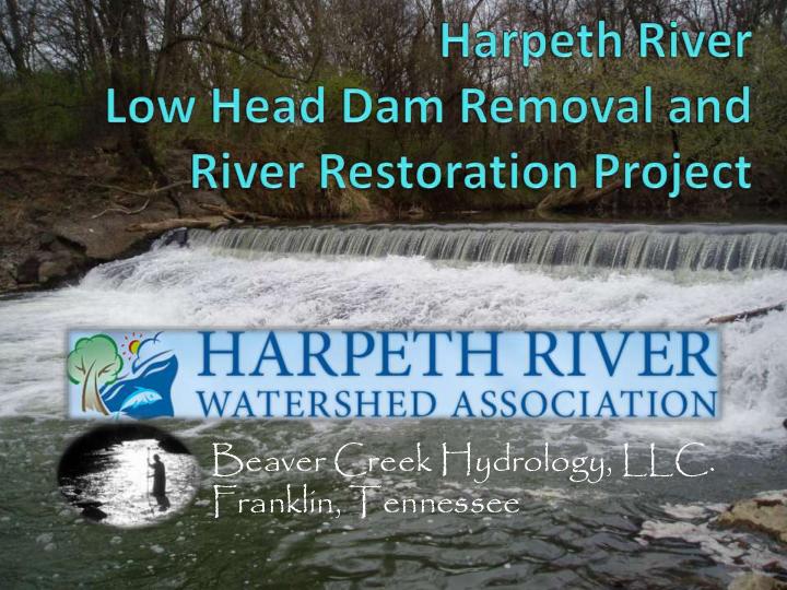 Harpeth River restoration and lowhead removal presentation 3 11 2010
