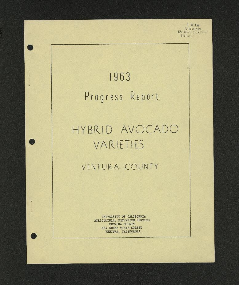 1963 Progress Report Hybrid Avocado Varieties Ventura County