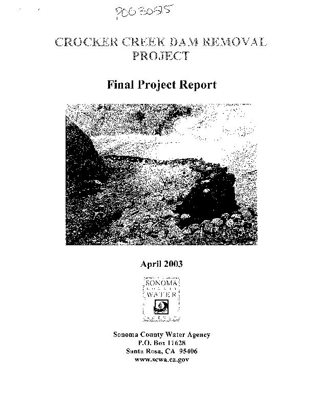Crocker Creek Dam Removal Project Final Project Report