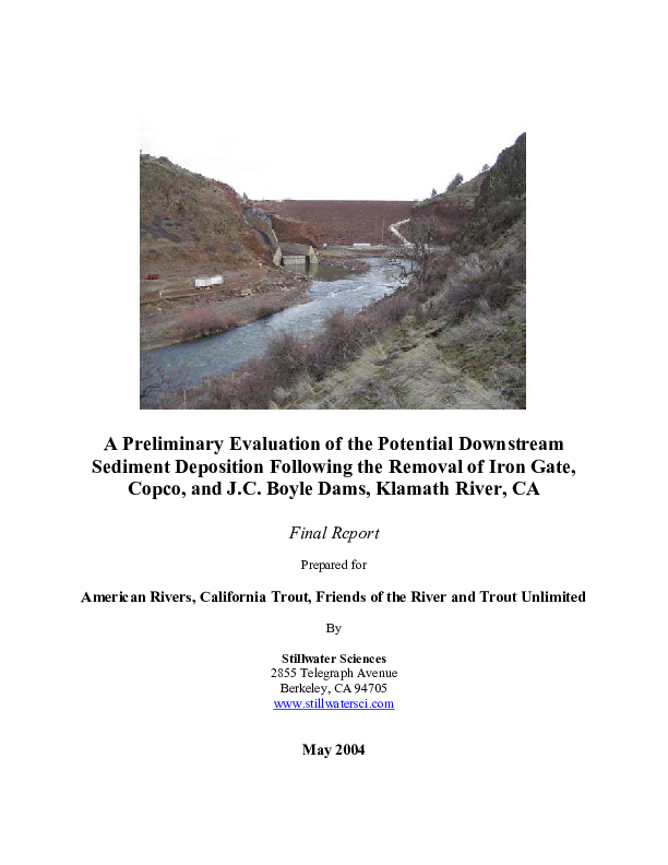 A Preliminary Evaluation of the Potential Downstream Sediment Deposition Following the Removal of Iron Gate, Copco, and J.C. Boyle Dams, Klamath River, CA