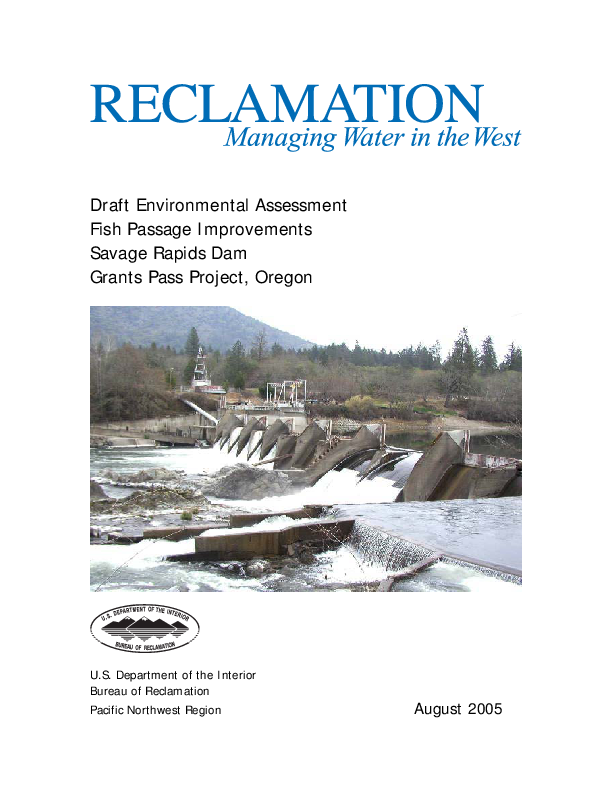 Draft Environmental Assessment for the Savage Rapids Dam Removal Project: Fish Passage Improvements