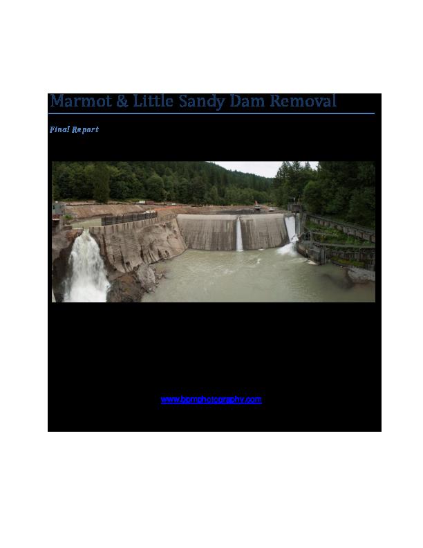 Marmot & Little Sandy Dam Removal Final Report