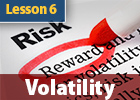 Volatility is the most important factor to understand when trading Options.