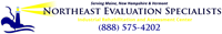 Northeast Evaluation Specialists- Industrial Rehabilitation and Assessment Center