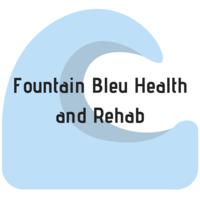 Fountain Bleu Health and Rehab