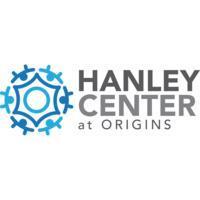 Hanley Center at Origins