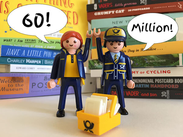 60 million postcards!