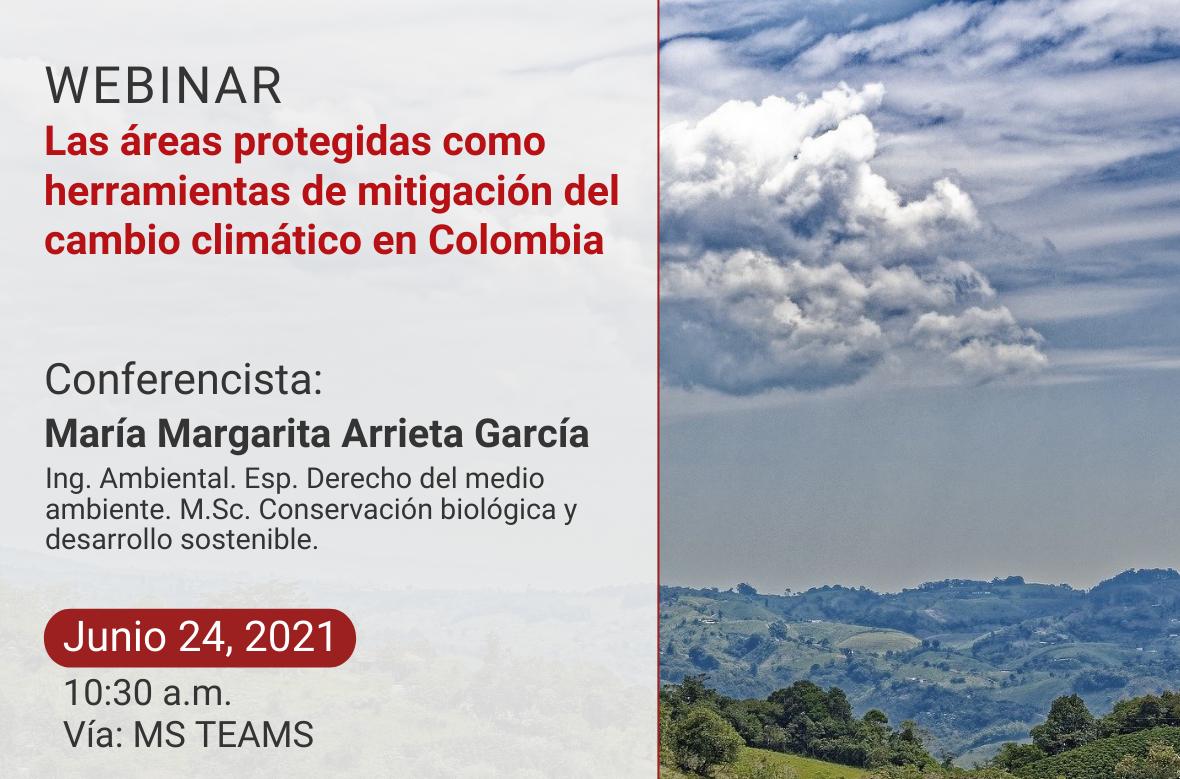 """Webinar """"Las áreas protegidas como herramientas de mitigación del cambio climático en Colombia"""""""